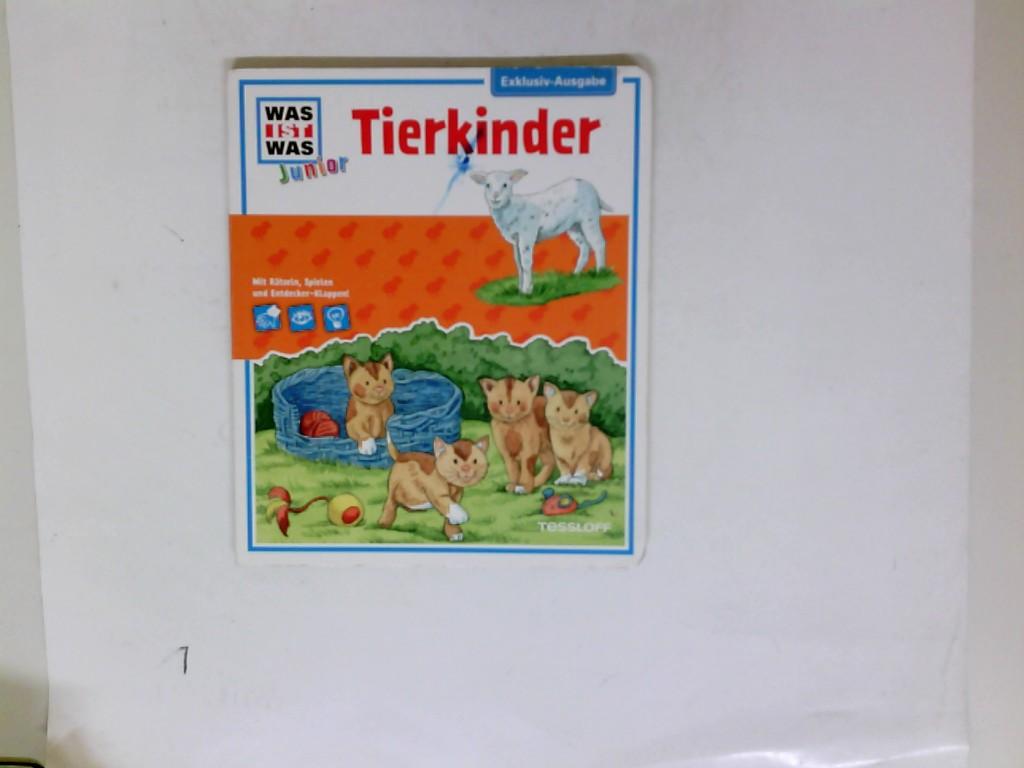 Was ist was junior: Tierkinder, Mit Rätseln, Spielen und Entdecker-Klappen!, Exklusiv-Ausgabe