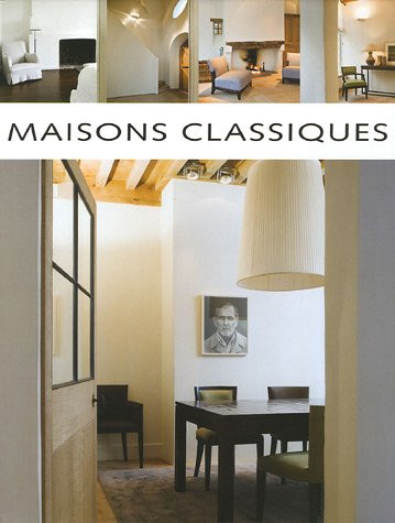 Pauwels, Wim und Jo Pauwels: Maisons classiques Auflage: 01