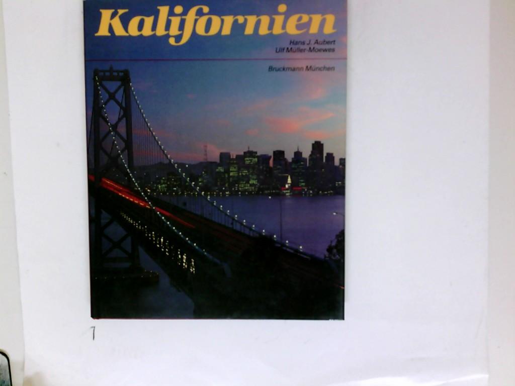 Kalifornien. Text u. Fotogr.: Hans J. Aubert ; Ulf Müller-Moewes