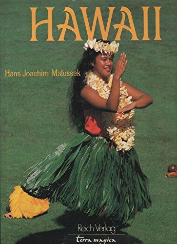 Hawaii : Trauminseln im Pazifik. Hans Joachim Matussek / Terra magica