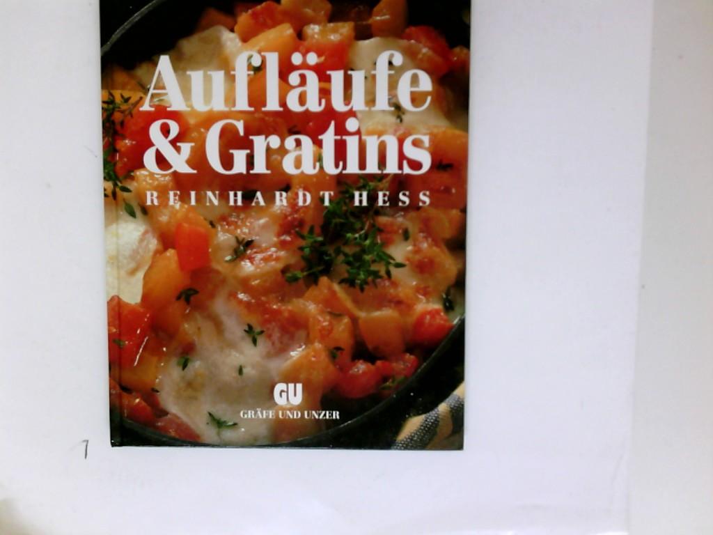 Gratins : Aufläufe d. feinen Art - top in Form. Reinhardt Hess / GU-Ideen 1. Aufl.