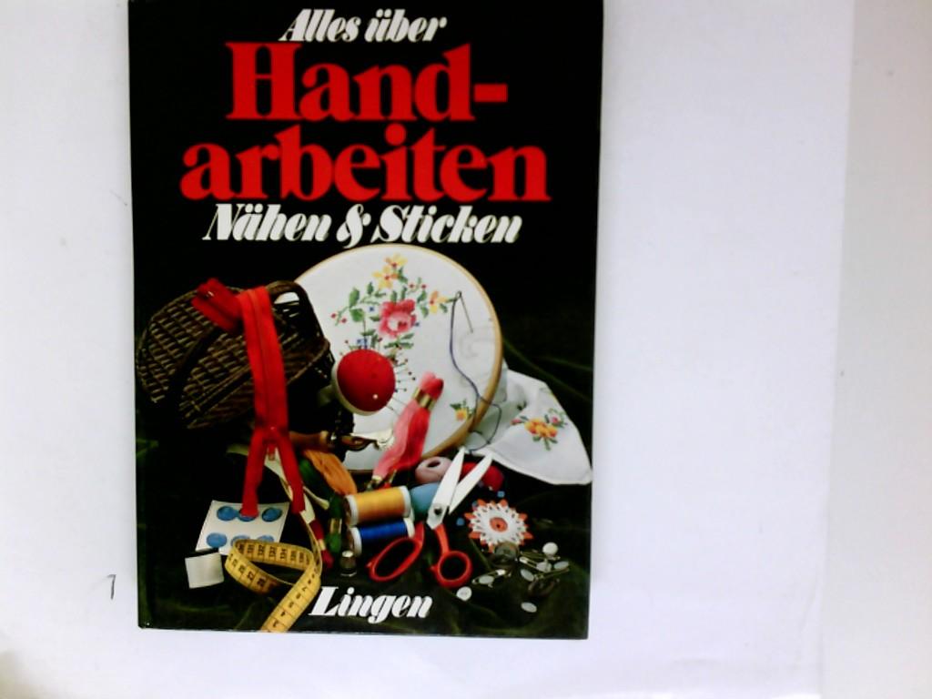 Alles über Handarbeiten : Nähen und Sticken.
