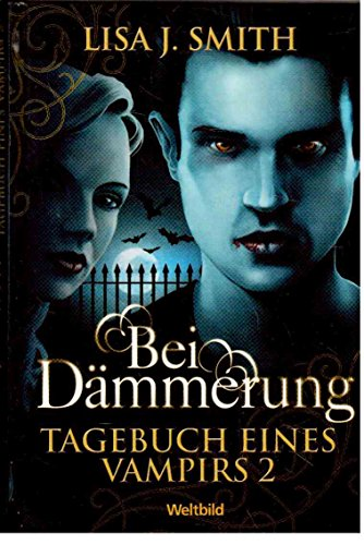 Tagebuch eines Vampirs 1 Lisa J. Smith. Aus dem Amerikan. von Ingrid Gross. [Neu bearb. von: Kerstin Windisch]