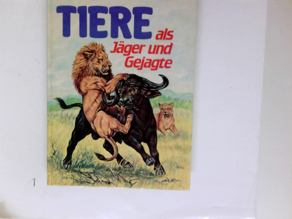 Dallet, Robert: Tiere als Jäger und Gejagte