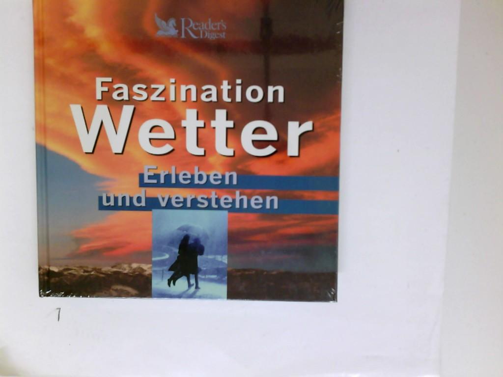 Faszination Wetter : erleben und verstehen. [Autoren: , Edward J. Hopkins , Richard Whitaker. Übers.: Christian Freuer .]