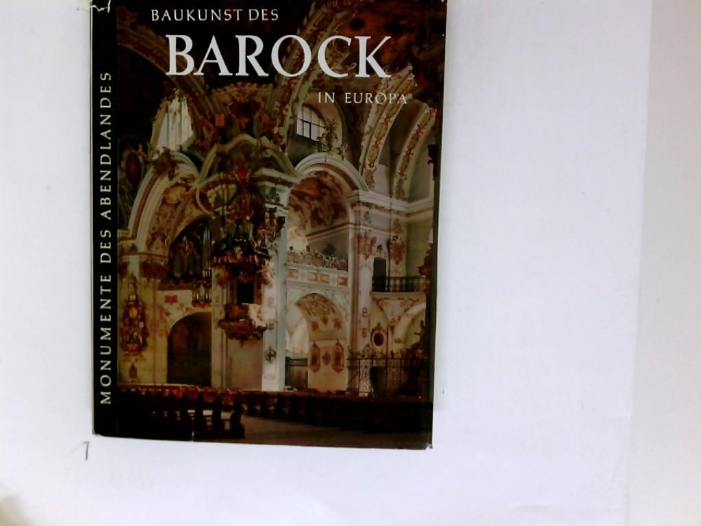 Baukunst des Barock in Europa. Hrsg. von Harald Busch u. Bernd Lohse. Einl. von Kurt Gerstenberg. Bilderl. von Eva-Maria Wagner 4. Auflage
