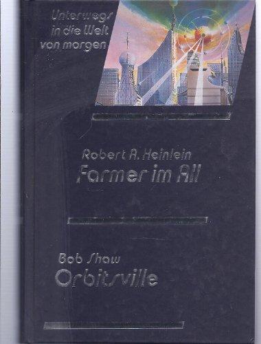 Farmer im All; Orbitsville