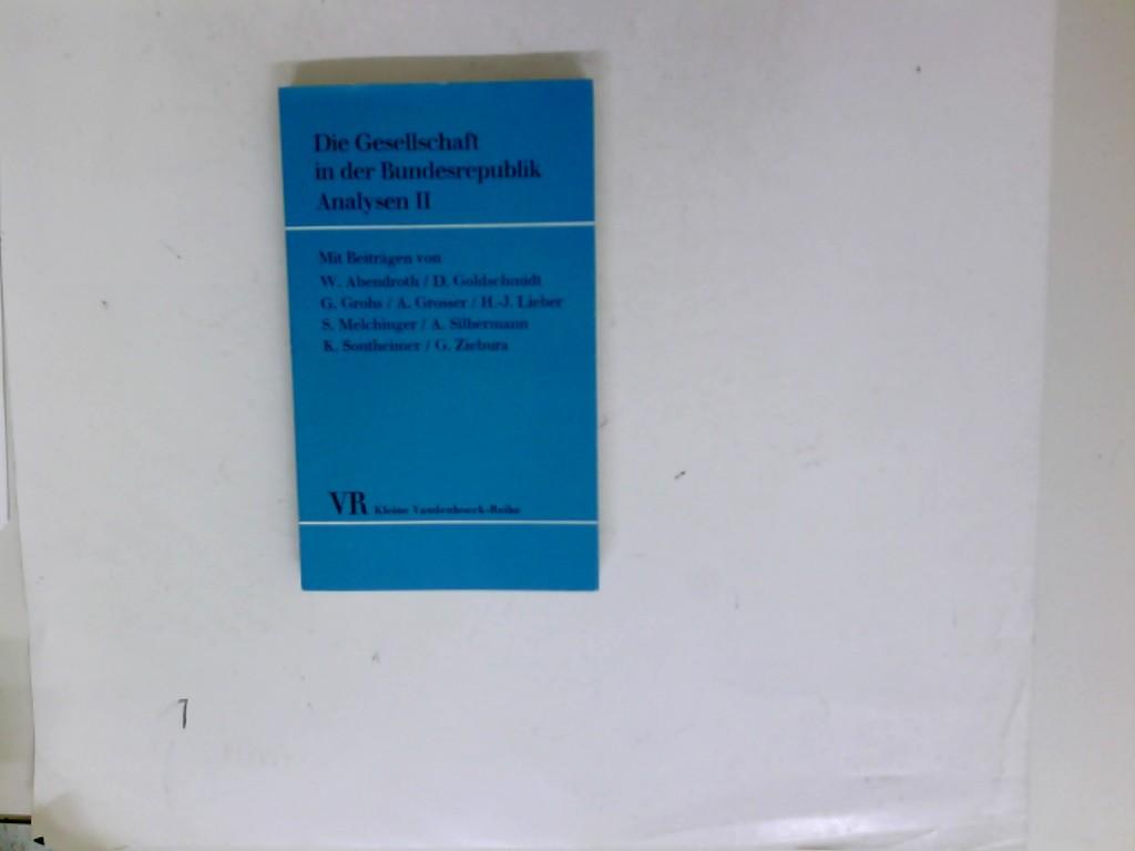 Steffen, Hans (Hrsg.): Die Gesellschaft in der Bundesrepublik - Analysen II