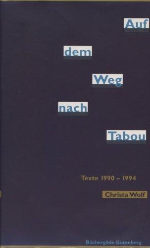 Auf dem Weg nach Tabou : Texte 1990 - 1994.