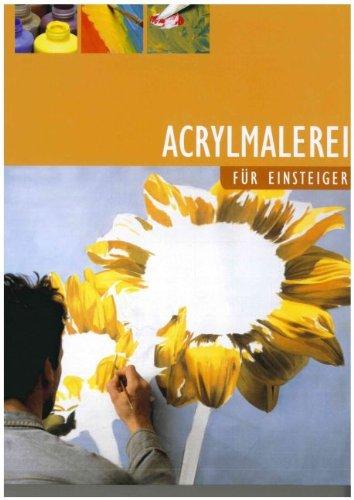 Acrylmalerei für Einsteiger. Autoren: Ilse Diehl ; Markus Hederer. Zeichn. und Gemälde: Ilse Diehl ; Dagmar Ropertz. Fotogr.: Markus Hederer