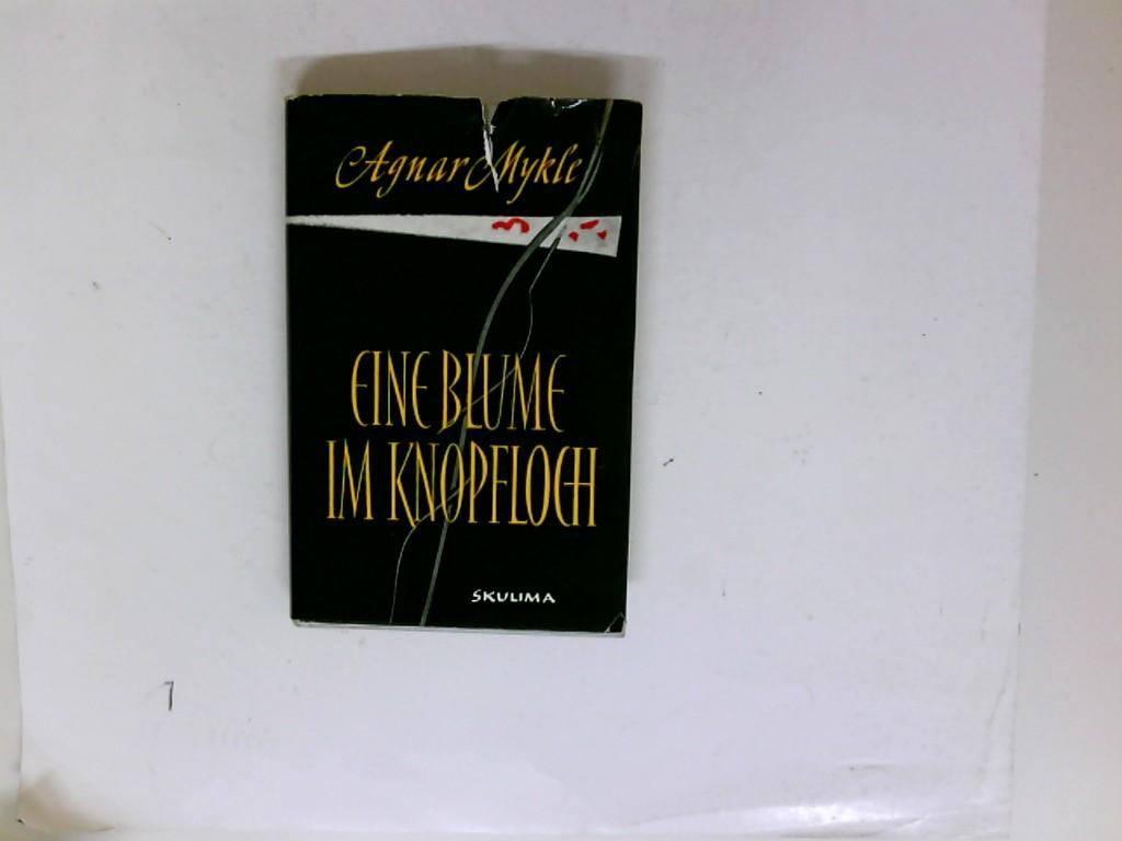 Eine Blume im Knopfloch. ( Erzählungen. A.d.Norwegischen von A.Leonhardt )