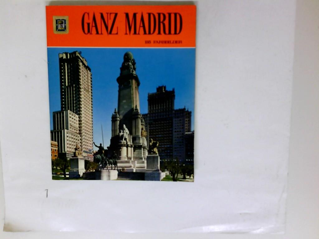 Ganz Madrid. Reihe Ganz Spanien ; 1 5. Ausg.