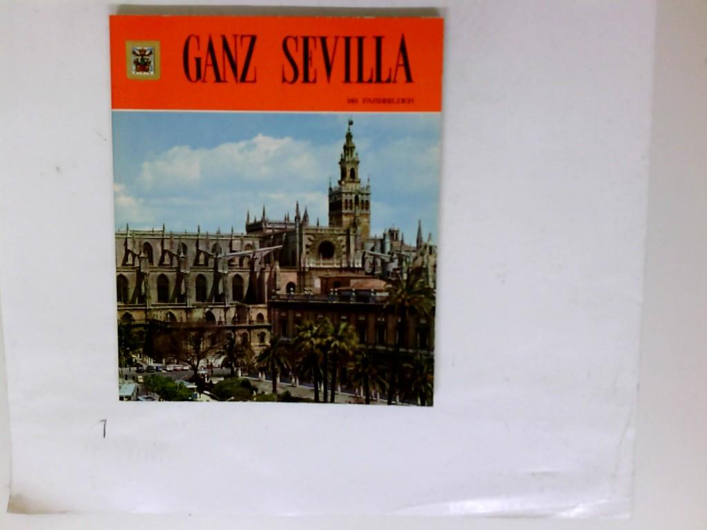 Ganz Sevilla Reihe Ganz Spanien ; 1 4. Ausg.
