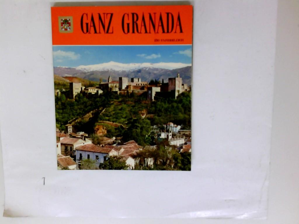 Ganz Granada Reihe Ganz Spanien ; 1 2. Ausg.