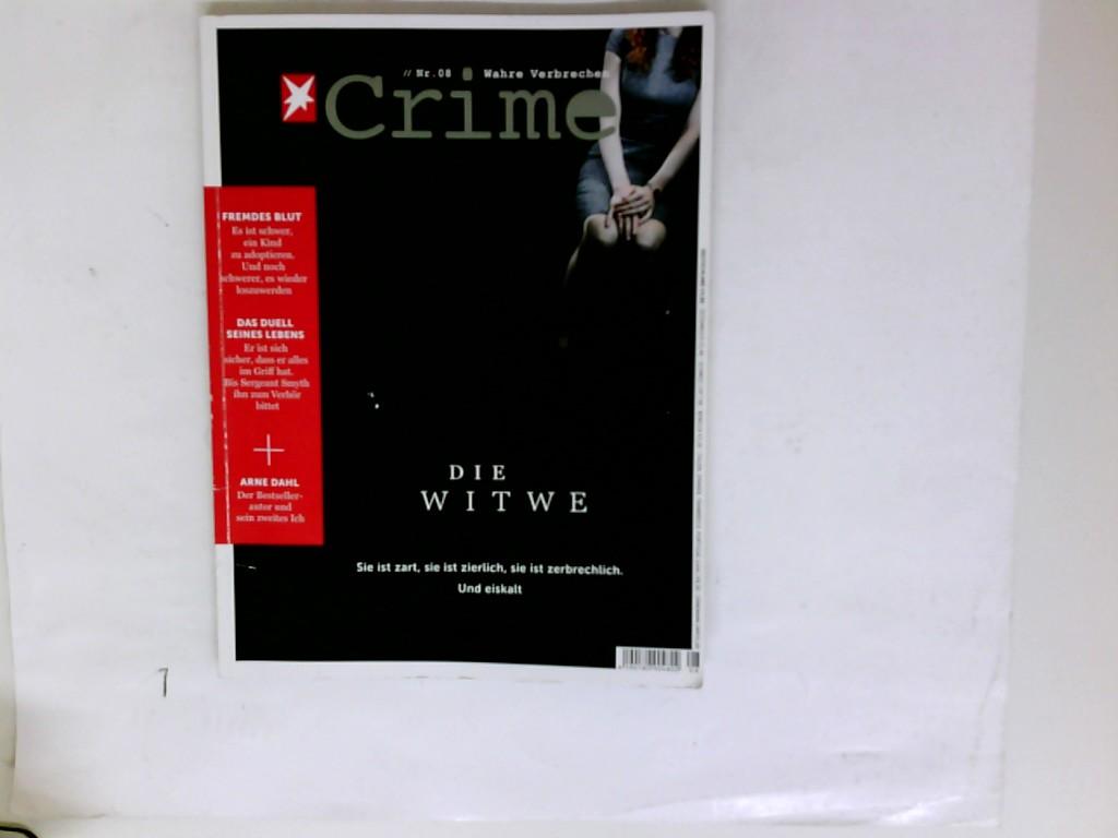 Wahre Verbrechen Crime Nr. 2015/08/ Die Witwe; Fremdes Blut; Das Duell seines Lebens; Arne Dahl