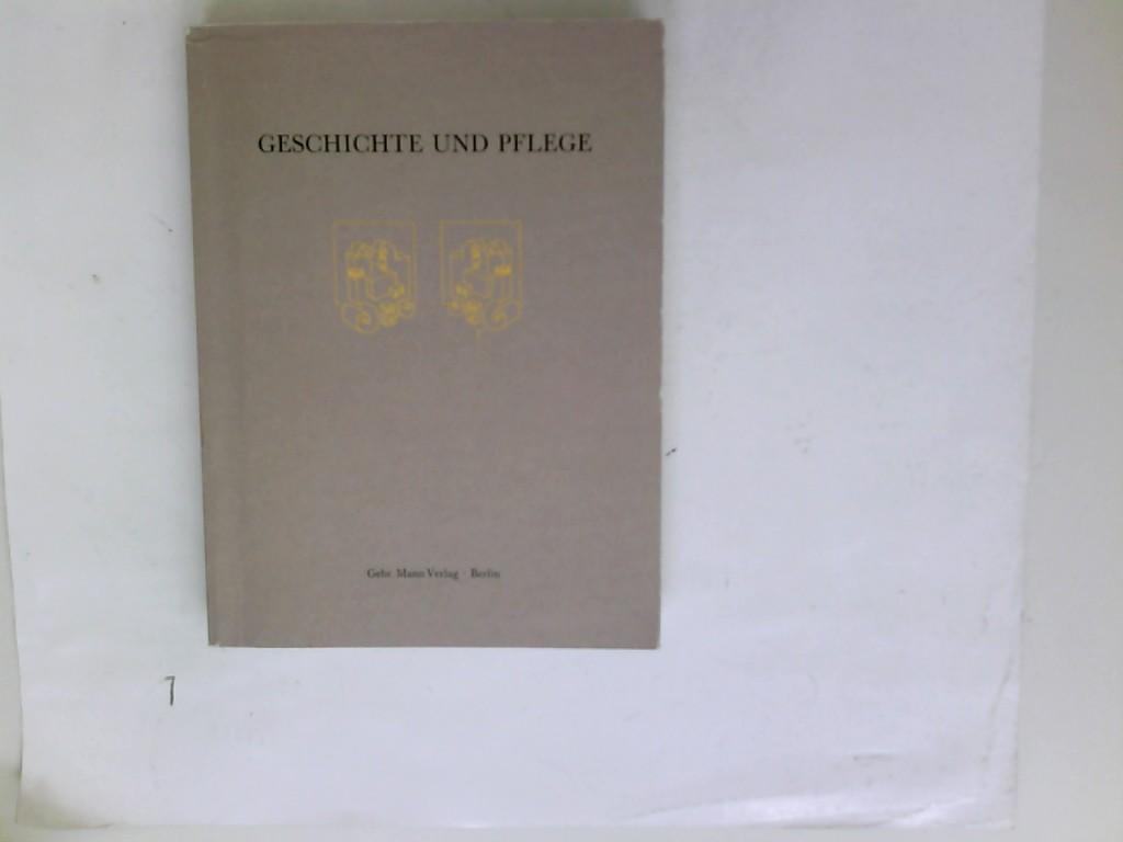 Geschichte und Pflege. hrsg. von Frank Augustin ...