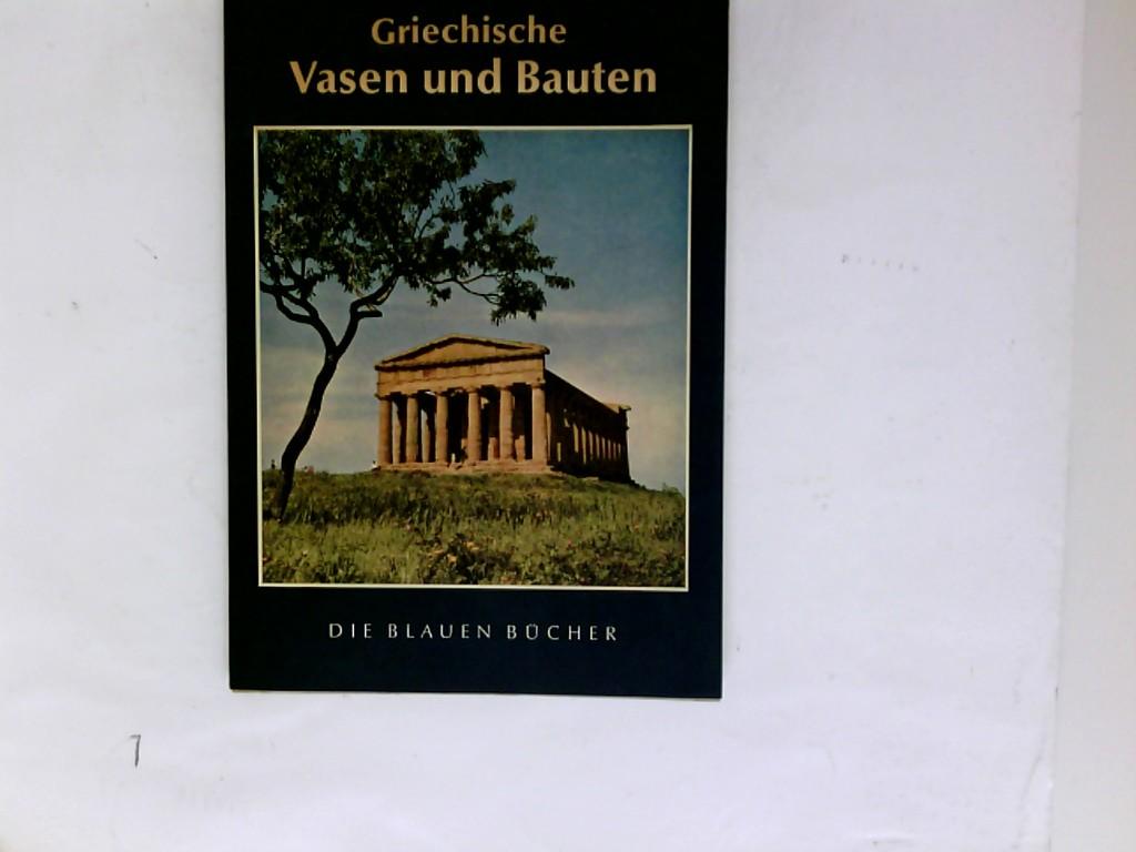 Poulsen, Vagn: Griechische Vasen und Bauten. [Foto-Nachw.: Alinari u.a.], Die blauen Bücher