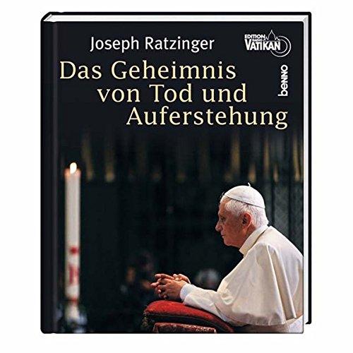 Das Geheimnis von Tod und Auferstehung; Teil: Buch. Edition Radio Vatikan