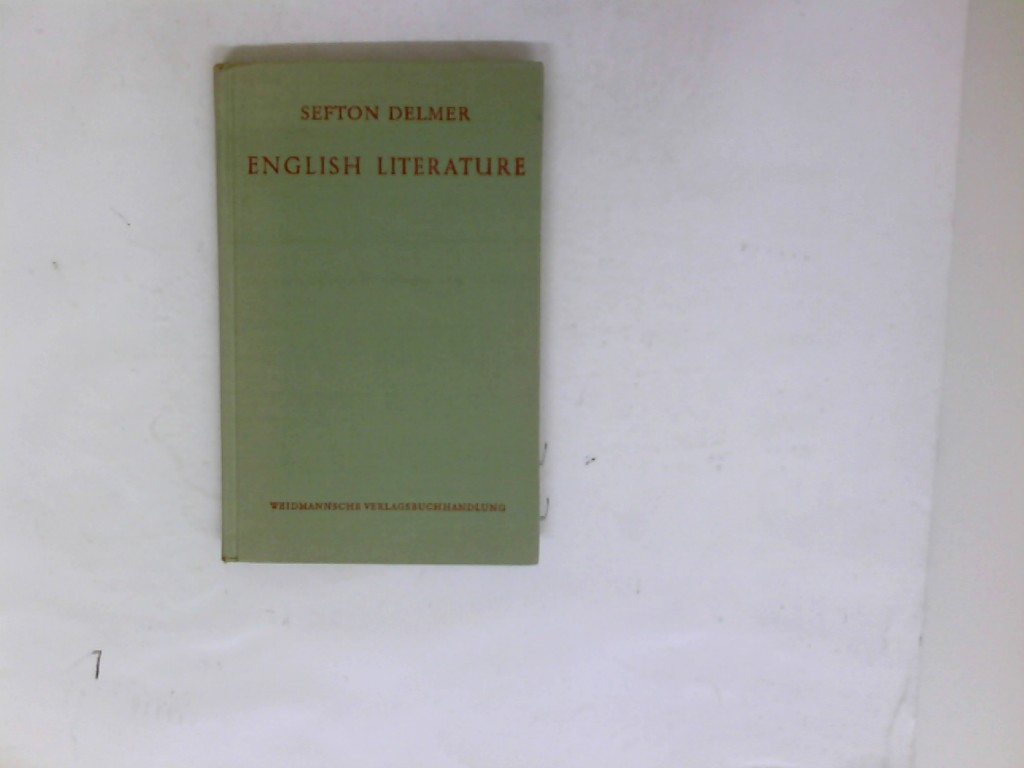 """English Literature from """"Beowulf"""" to Bernhard Shaw Für the use of Schools, Seminaries and Private Students"""