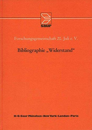 """Bibliographie """"Widerstand"""". bearb. von Ulrich Cartarius. Forschungsgemeinschaft 20. Juli e.V. Mit e. Einl. von Karl Otmar Frhr. von Aretin"""