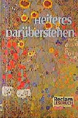 Heiteres Darüberstehen : Geschichten und Gedichte zum Vergnügen. zsgest. von Stephan Koranyi. Mit Vignetten von Gustav Klimt / Reclams Universal-Bibliothek ; Nr. 40004; Reclam-Lesebuch