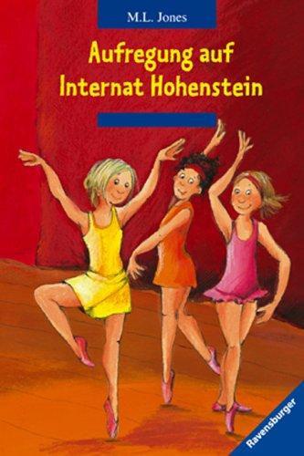 Aufregung auf Internat Hohenstein. Mal Lewis Jones. Aus dem Engl. von Christina Sarembe Sonderausg.