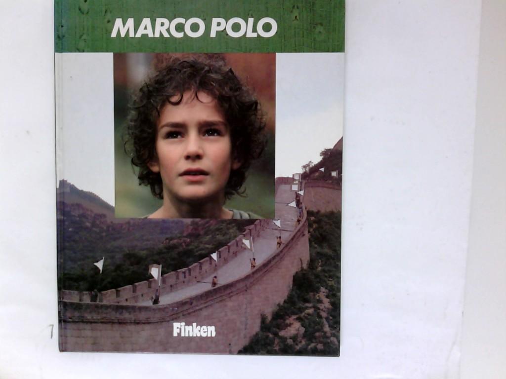 Marco Polo. [Bearb. von Sandro Rosso. Übers.: Ingrid Schiller. Red.: Manfred Krick]