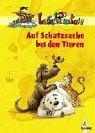 Auf Schatzsuche bei den Tieren. Lesepiraten 1. Aufl.