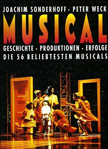 Musical. Geschichte - Produktionen - Erfolge