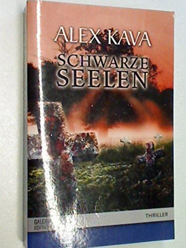 Schwarze Seelen, Thriller Roman, Galeria Edition 9783899418378