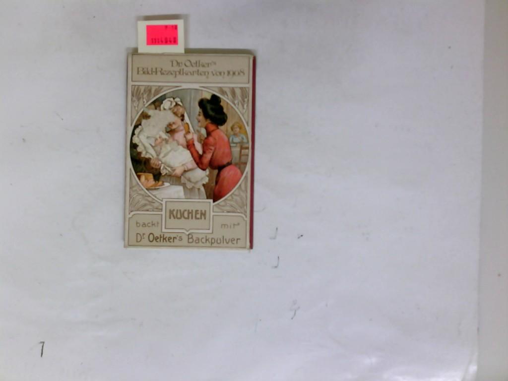 Dr. Oetkers Bild-Rezeptkarten von 1908. Original-Nachdruck.