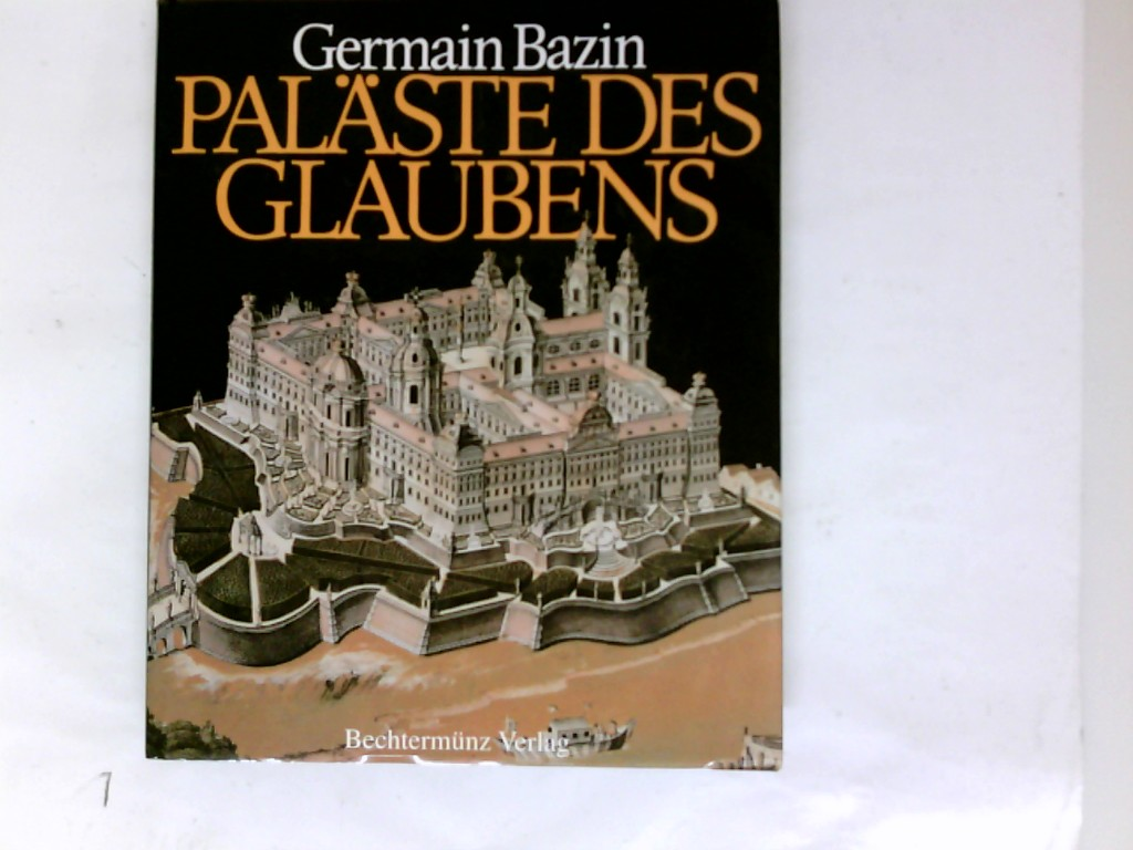 Paläste des Glaubens. Die Geschichte der Klöster vom 15. bis zum Ende des 18. Jahrhunderts Band 2