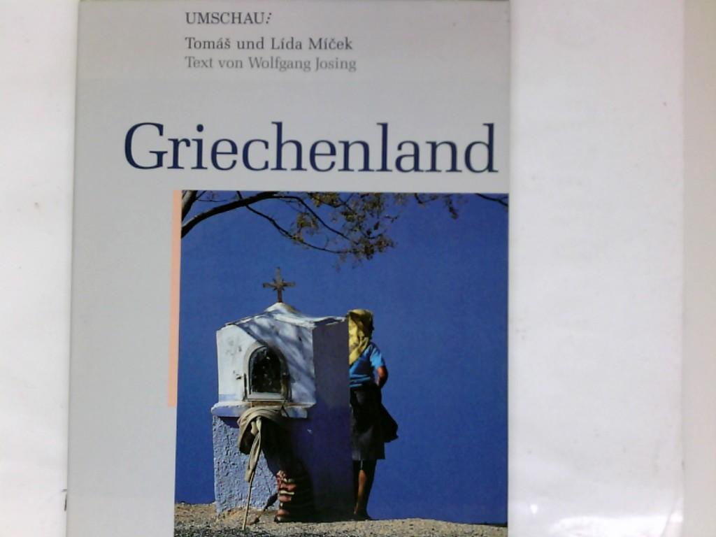 Griechenland. Text von Wolfgang Josing