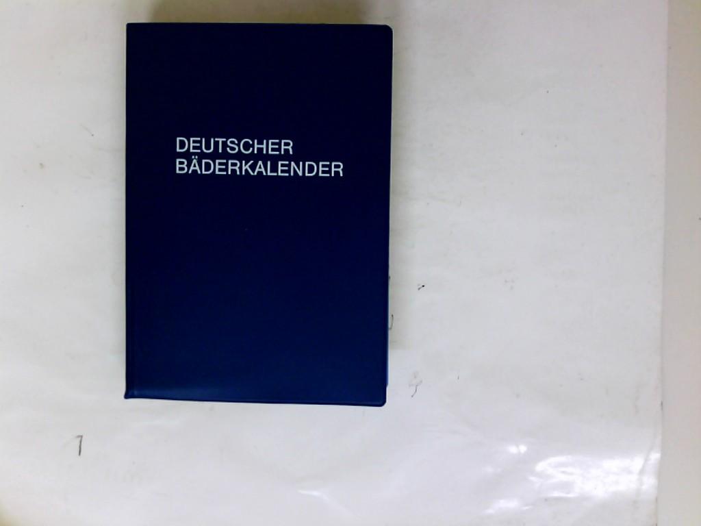 Deutscher Bäderkalender 1989: die Kur ; Kuren und Wellness auf einen B(k)lick ; die deutschen Kurorte und ihre natürlichen Heilmittel