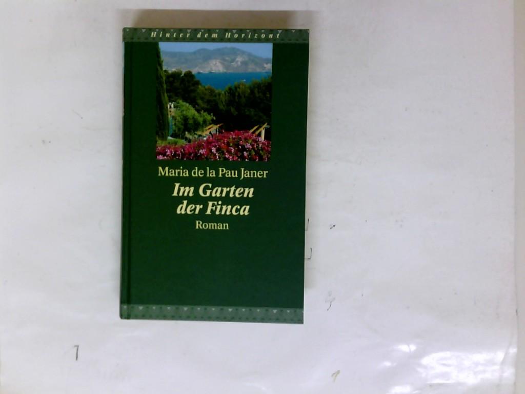Im Garten der Finca, Roman,