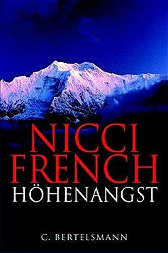 Höhenangst : Roman. Nicci French. Dt. von Birgit Moosmüller Sonderausg.