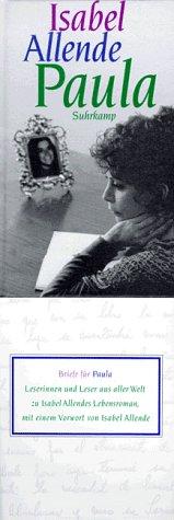 Paula. Isabel Allende. Aus dem Span. von Lieselotte Kolanoske [Sonderausg.], 1. Aufl. dieser Ausg.