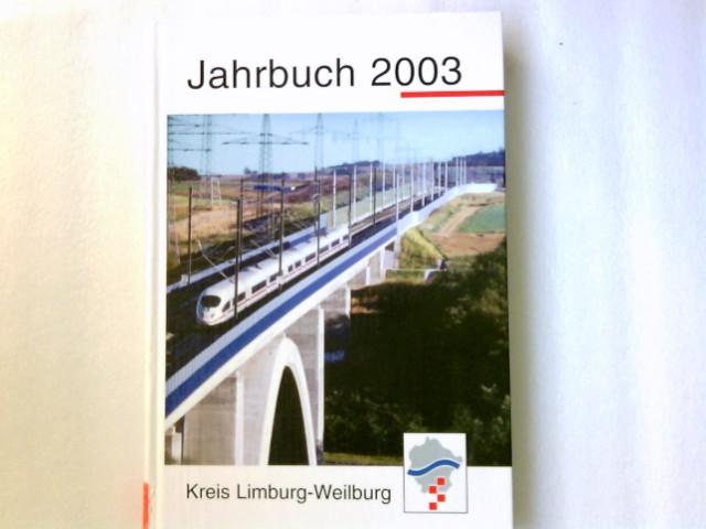 Jahrbuch für den Kreis Limburg-Weilburg. 2003