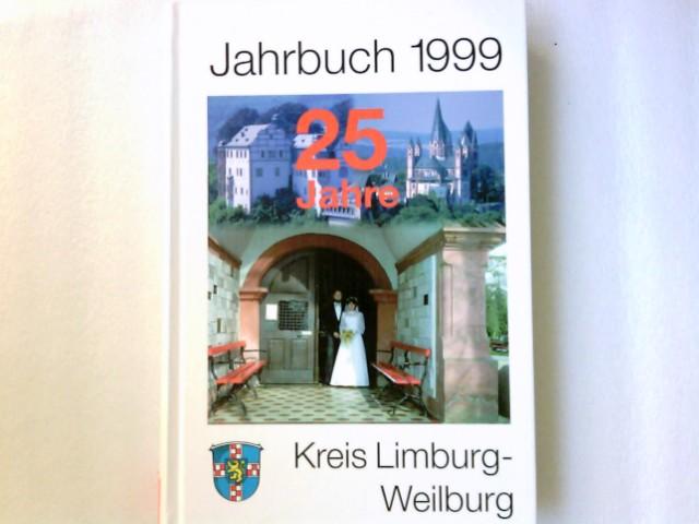 Jahrbuch für den Kreis Limburg-Weilburg. 1999.