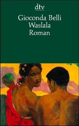 Waslala : Roman. Dt. von Lutz Kliche, dtv ; 12661 Von der Autorin und vom Übers. neu durchges.