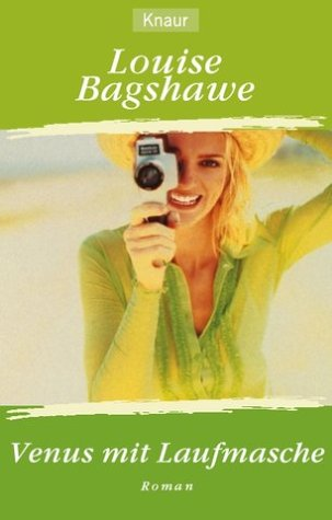 Venus mit Laufmasche : Roman. Aus dem Engl. von Helga Augustin, Knaur ; 62501 Vollst. Taschenbuchausg.