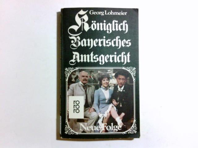 Königlich Bayerisches Amtsgericht. Neue Folge.