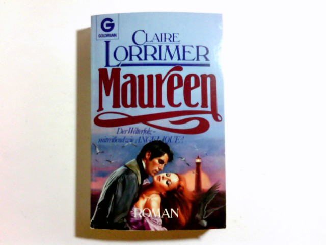 Maureen : Roman. [Aus dem Engl. von Mischa Lentz], Goldmann ; 6814 Ungekürzte Ausg., 6. Aufl.