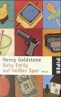 Baby Emily auf heißer Spur : Roman. Aus dem Amerikan. von Benno F. Schnitzler, Piper ; 2825 Ungekürzte Taschenbuchausg.