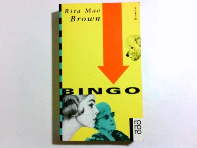 Bingo : Roman. Dt. von Margarete Längsfeld, Rororo ; 13002