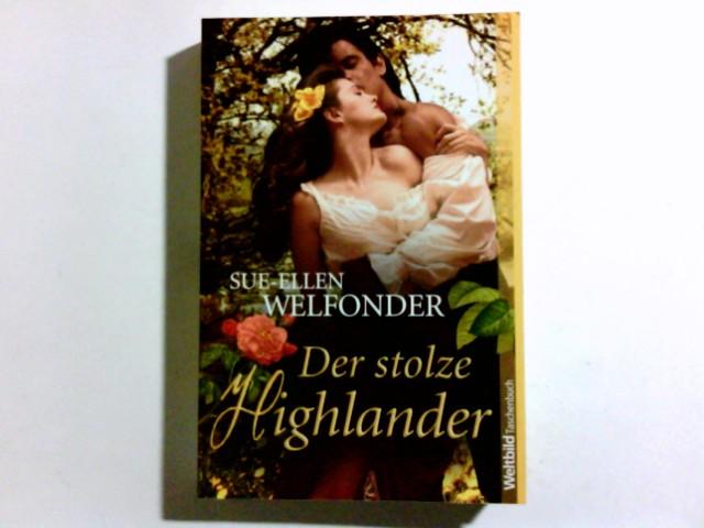 Der stolze Highlander : Roman. Aus dem Amerikan. von Ulrike Moreno, Weltbild-Taschenbuch