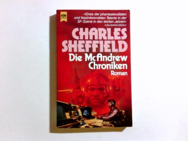 Die M[a]cAndrew-Chroniken : Roman ; Science-fiction. [Dt. Übers. von Walter Brumm], [Heyne-Bücher / 6] Heyne-Bücher : 6, Heyne-Science-fiction & Fantasy ; Bd. 4652 : Science-fiction Dt. Erstausg.