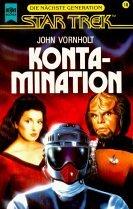 Star Trek, Die nächste Generation, Kontamination