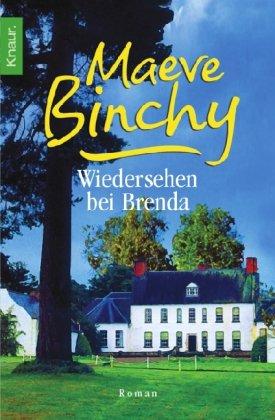 Wiedersehen bei Brenda. Aus dem Engl. von Gabriela Schönberger, Knaur ; 62767 Vollst. Taschenbuchausg.
