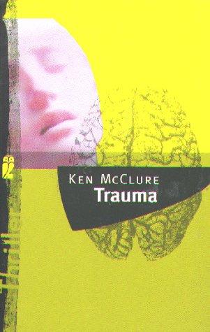 Trauma. Aus dem Engl. von Kurt Baudisch, Ullstein ; 24134 Dt. Erstausg.